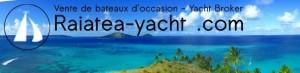 RAIATEA YACHT :  Spécialiste de la vente de voiliers et de bateaux moteurs à Tahiti